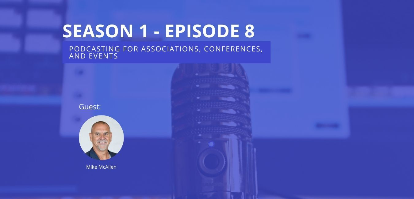 Should Your Conference or Association Launch a Podcast